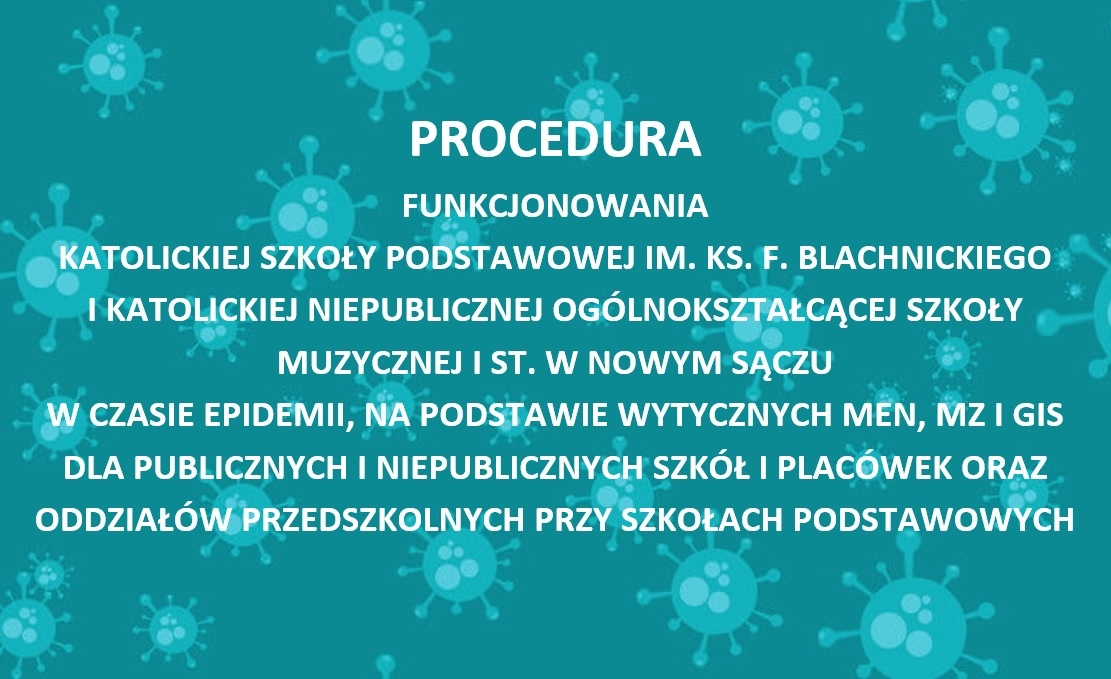 Procedura funkcjonowania szkoły w czasie epidemii od 1.09.2020
